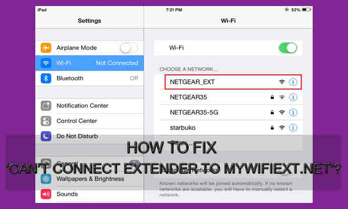 How To Fix 'Can't Connect Extender To www mywifiext net setup'?