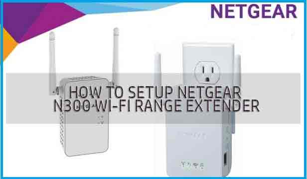 netgear wifi extender n300 setup