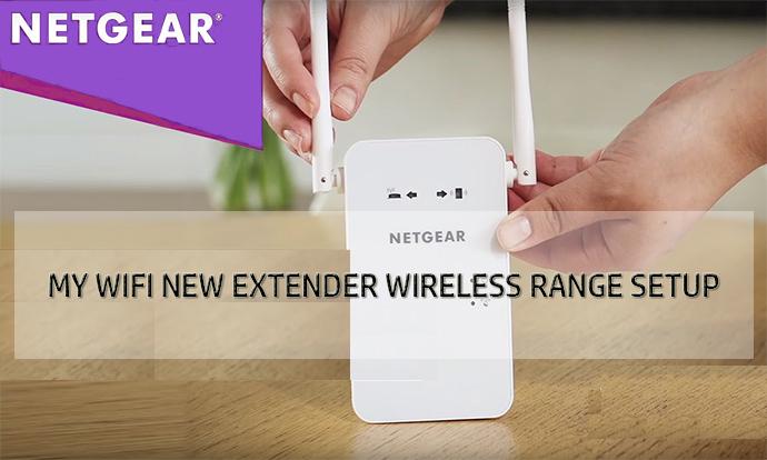 Configure Wireless Range Extender Using My Wifi Ext New Extender Setup