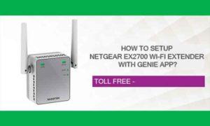How To Setup Netgear EX2700