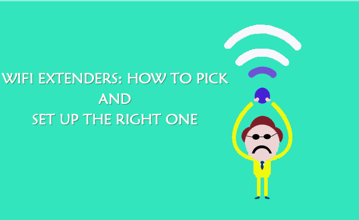 WiFi Extenders: How To Pick And Set Up The Right One